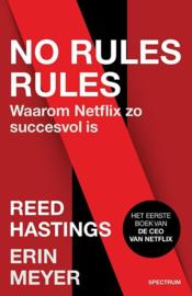No rules, rules   Waarom Netflix zo succesvol is - Reed Hastings