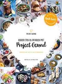 Lekker eten en afvallen met Project Gezond - Natalia & Walter
