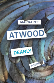 Dearly: Poems | Margaret Atwood | ENGELSTALIG