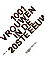 1001 vrouwen in de 20e eeuw - Els Kloek