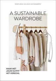 A sustainable wardrobe | Maak met jouw outfit het verschil - Stephanie van den Sigtenhorst