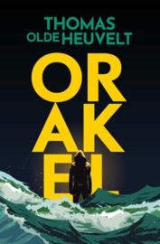 Orakel - Thomas Olde Heuvelt