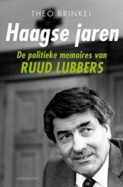 Haagse jaren | De politieke memoires van Ruud Lubbers - Theo Brinkel