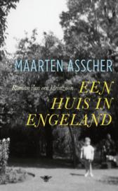 Een huis in Engeland - Maarten Asscher