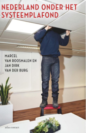 Nederland onder het systeemplafond - Marcel van Roosmalen