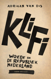 Klifi, Woede in de Republiek | Adriaan van Dis