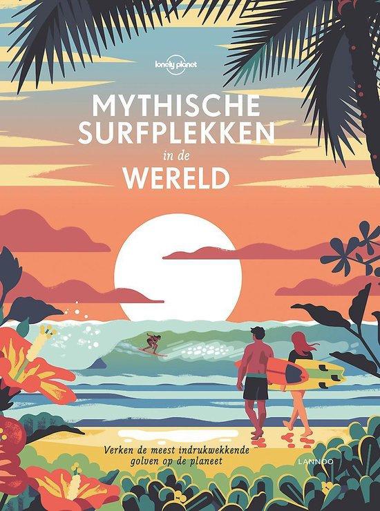 Mythische surfplekken in de wereld - Lonely Planet