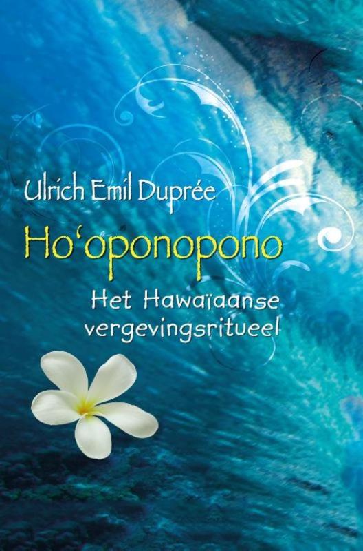 Ho'oponopono - Ulrich Emil Dupree