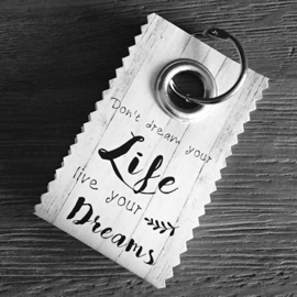 Canvas label: Don't dream your life