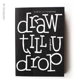"A5 Oefenblok Handlettering ""Draw till U drop"""