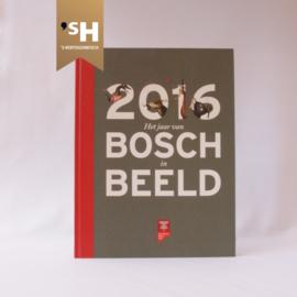 2016 - Het jaar van Bosch in Beeld