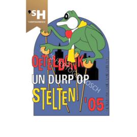 "Embleem 2005 ""Oeteldonk un dorp op stelten"""
