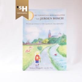 De verdwenenboodschapper van Jeroen Bosch
