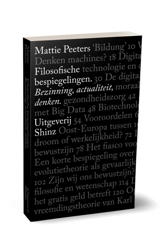 Boek 'Filosofische bespiegelingen' essays met als motto 'bezinning, actualiteit en denken' Bestelbaar vanaf 15 april 2021. Afhaaladres, zie factuur.