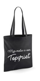 Shopper Tote Bag | Mijn metie is een topgriet