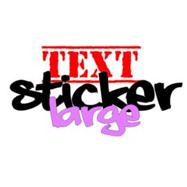 Sticker met vrije tekst - Large (tot 300mm)