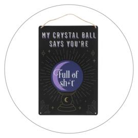 Muurdecoratie tinnen bord My crystal ball (30 x 20 cm)