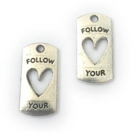 Follow your heart bedel