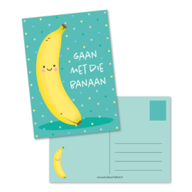 Kaart A6 | gaan met die banaan