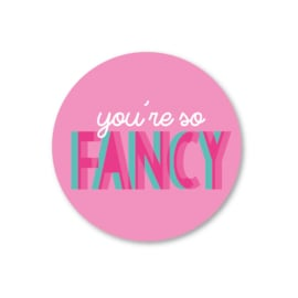 5 Stickers |  you're so fancy