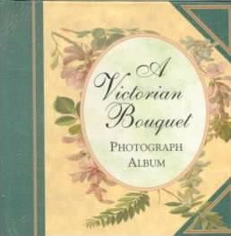 The Victorian Bouquet Photograph Album