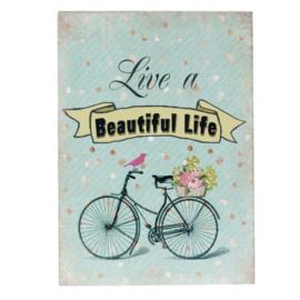 Tekstbord: Live a beautiful life