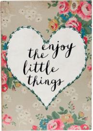 Tekstbord: enjoy the little things