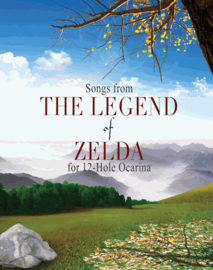 Zelda Songbook for 6 Hole, 7 Hole, 12 Hole, Double and Two Ocarinas