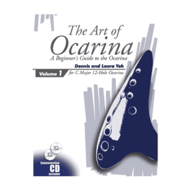 The Art of Ocarina Instructional Book - A Beginner's Guide To The Ocarina - For 6 and 12 Hole Ocarinas