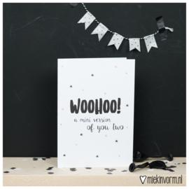 Dubbele kaart - Woohoo! A mini version of you two