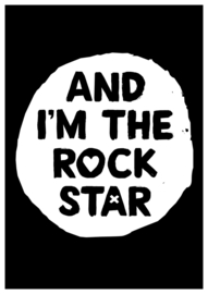 Mini-poster 'and i'm the rockstar'