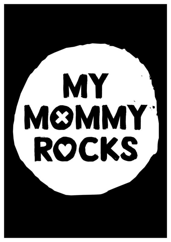 Poster 'my mommy rocks'