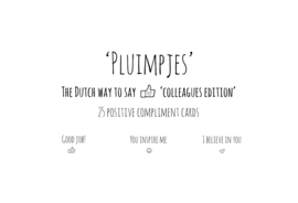 'Pluimpjes' Colleagues edition! The Dutch way to say Thumbs-up!