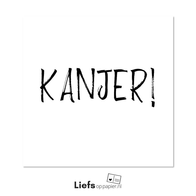 Kanjer! | Ansichtkaart (enkele uitvoering met enveloppe)