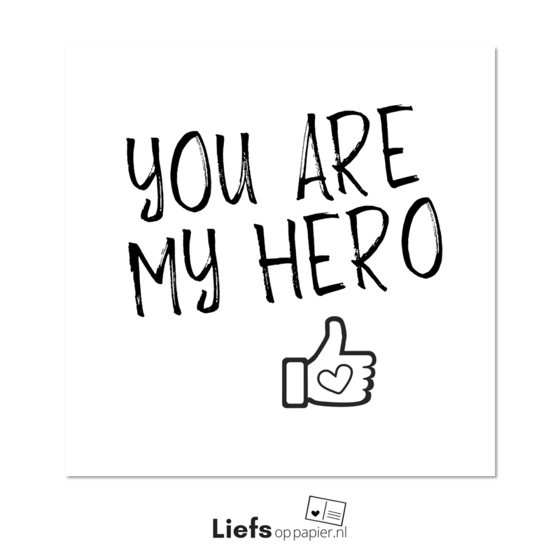 You are my hero | kaart met enveloppe