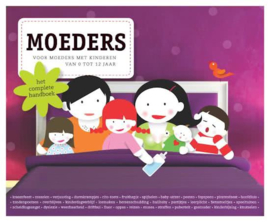 Moeders: het complete handboek