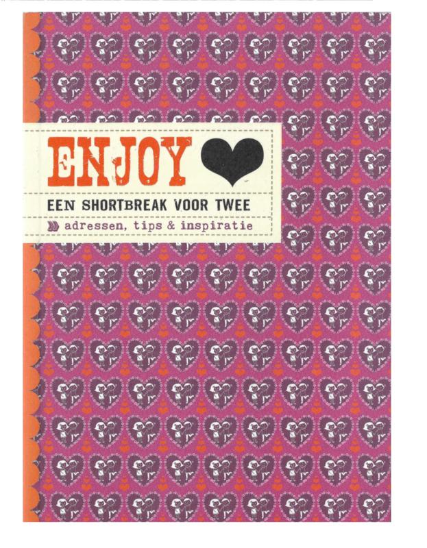 Enjoy.... een shortbreak voor twee
