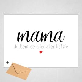 Kaart - Mama jij bent de aller aller liefste