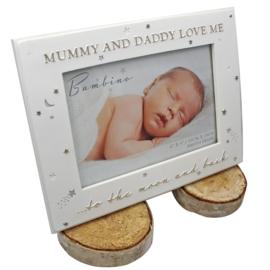 Fotolijstje wit, 'Mummy and Daddy love me'