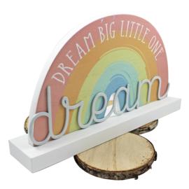 Regenboog plaque, 'Dream big'