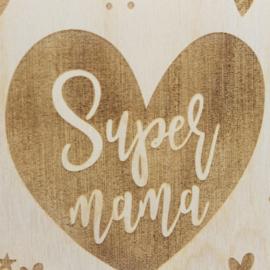 Houten kaart, 'Supermama'