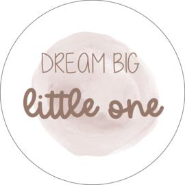 Muurcirkel Dream Big 20 cm
