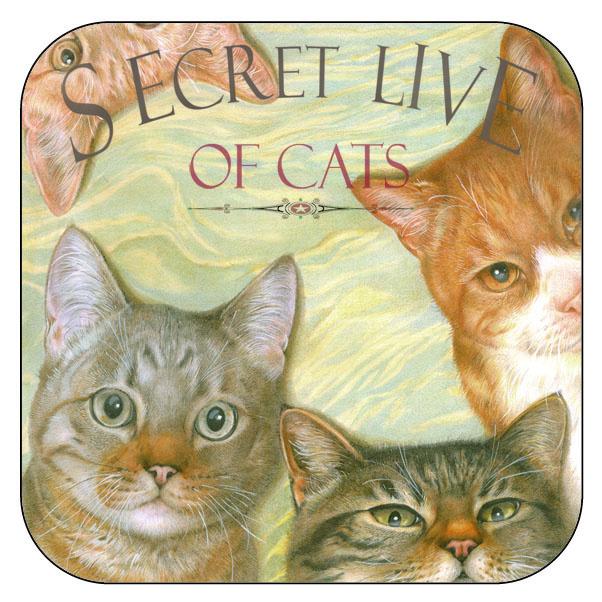 """Onderzetter Katten """"Secret Live of Cats""""1 - afgeronde hoeken - 9,5 x 9,5 cm, per 3 stuks"""