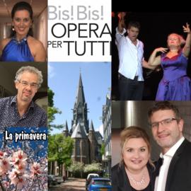 Opera per Tutti / Voorjaarsconcert  Donderdag  26 maart 2020 Kaarten € 30,00