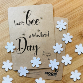 Bloeikaart BLOOM your message 'Let it bee a wonderful day'