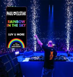 Paul Elstak Rainbow in the Sky / Luv U More - Black Vinyl