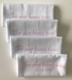 For your happy tears