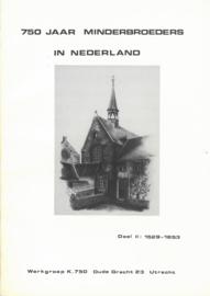 750 jaar minderbroeders in Nederland | Deel 2: 1529-1853