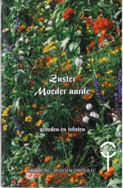 Zuster Moeder aarde | gebeden en teksten