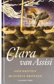 Clara van Assisi | Geschriften en oudste bronnen